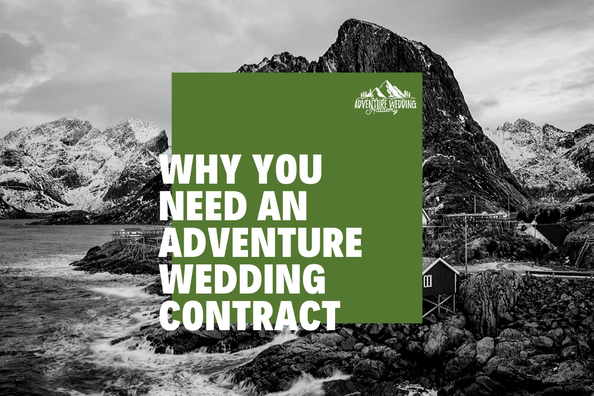 Why you need an adventure wedding contract